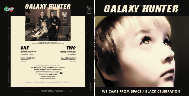 DLV-1003 GALAXY HUNTER - WE CAME FROM SPACE / BLACK CELEBRATION